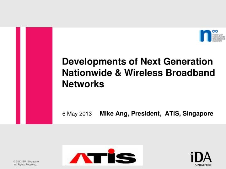developments of next generation nationwide wireless broadband networks n.