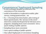 convenience haphazard sampling