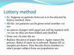 lottery method