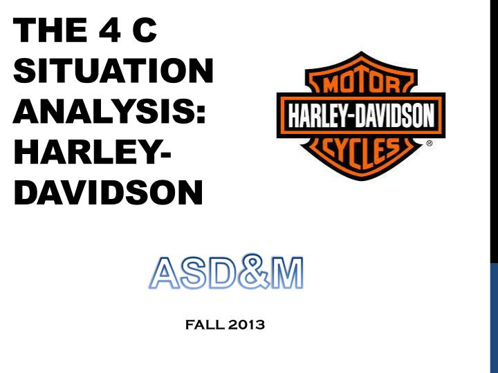 micro environmental analysis of harley davidson Strategic management analysis report on: report on harley davidson strategy abstract the paper comprises of different sections effectively focused on two brands known as harley davidson and honda.