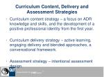 curriculum content delivery and assessment strategies