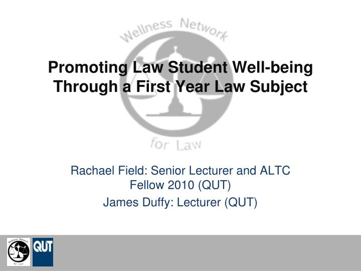 promoting law student well being through a first year law subject n.