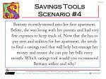 savings tools scenario 4