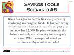savings tools scenario 5