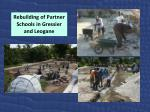rebuilding of partner schools i n gressier and leogane