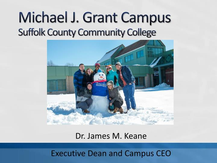 michael j grant campus suffolk county community college n.