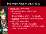 two main types of advertising