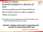 context of neat essential problems in delivery of care