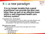 it is a new paradigm