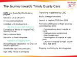 the journey towards timely quality care