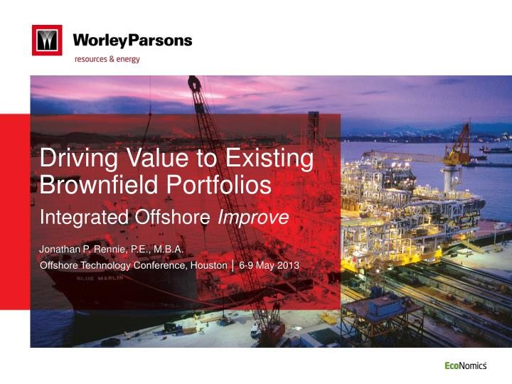 driving value to existing brownfield portfolios n.