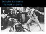 douglas fairbanks the mark of zorro
