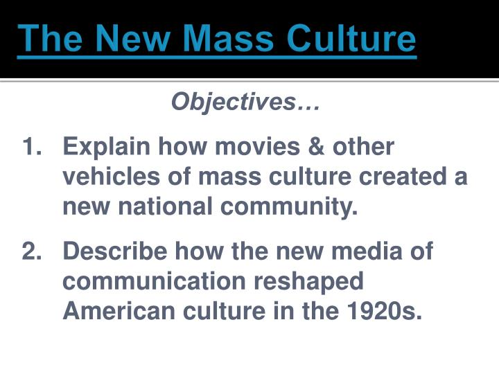 the new mass culture n.