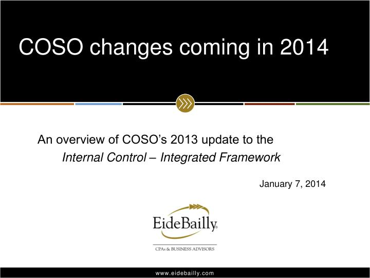coso changes coming in 2014 n.