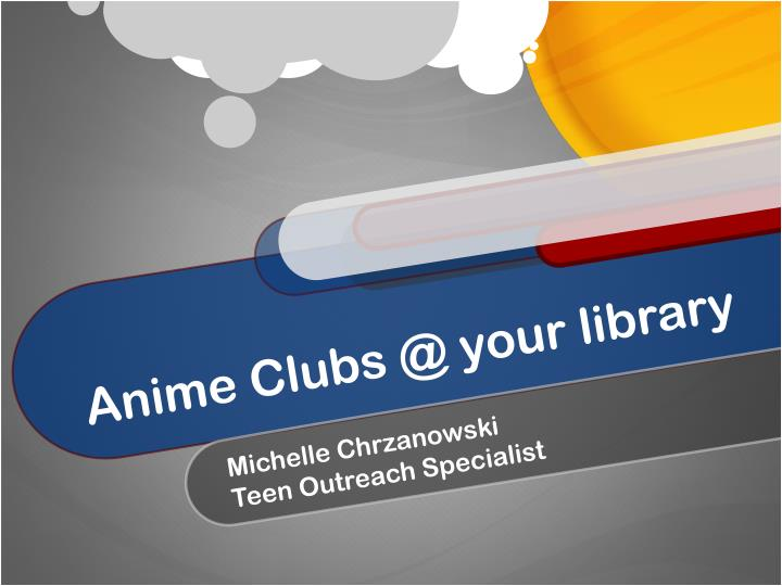 anime clubs @ your library n.