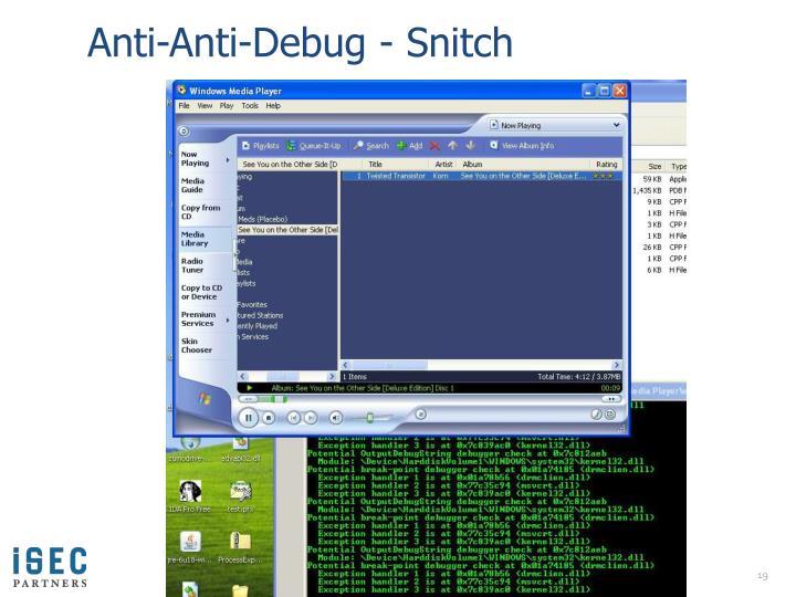 Anti-Anti-Debug - Snitch