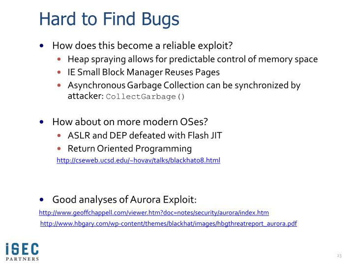 Hard to Find Bugs