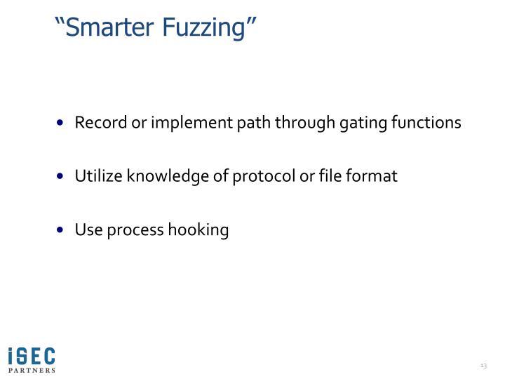"""Smarter Fuzzing"""