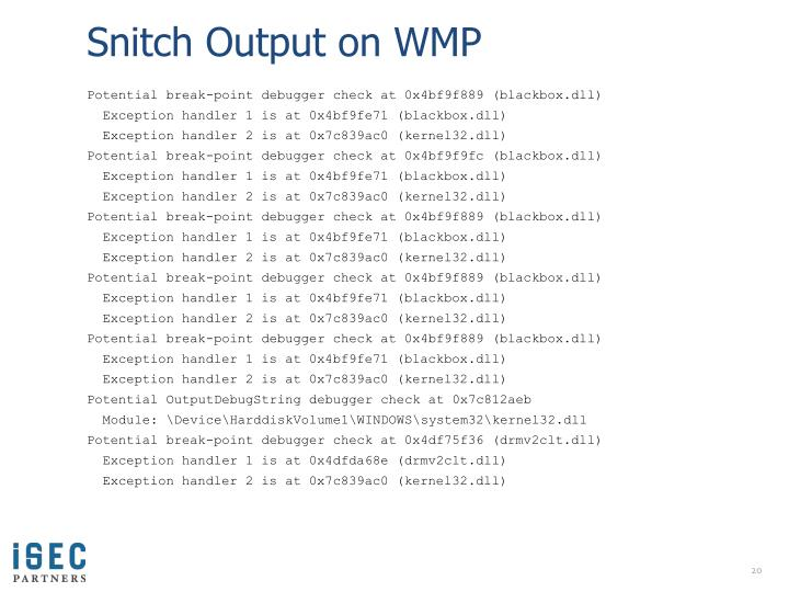 Snitch Output on WMP