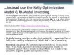 instead use the kelly optimization model bi modal investing
