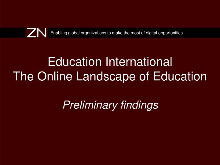 education international the online landscape of education preliminary findings n.