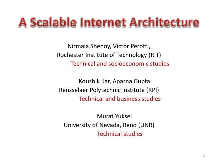 a scalable internet architecture n.