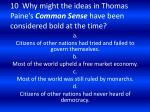 10 why might the ideas in thomas paine s common sense have been considered bold at the time
