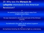 20 why was the marquis de lafayette interested in the american revolution