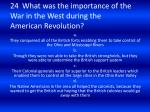 24 what was the importance of the war in the west during the american revolution
