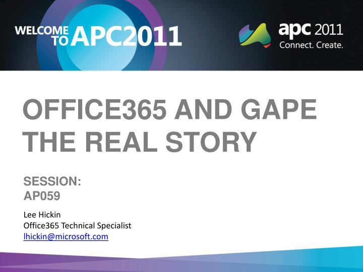 office365 and gape the real story n.