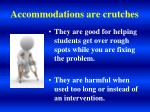 accommodations are crutches