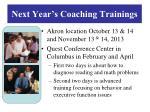 next year s coaching trainings