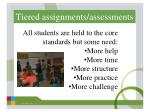 tiered assignments assessments