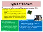 types of choices