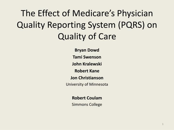 the effect of medicare s physician quality reporting system pqrs on quality of care n.