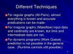 different techniques