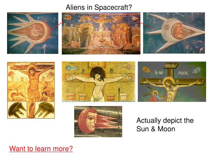 Aliens in Spacecraft?
