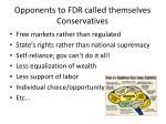 opponents to fdr called themselves conservatives