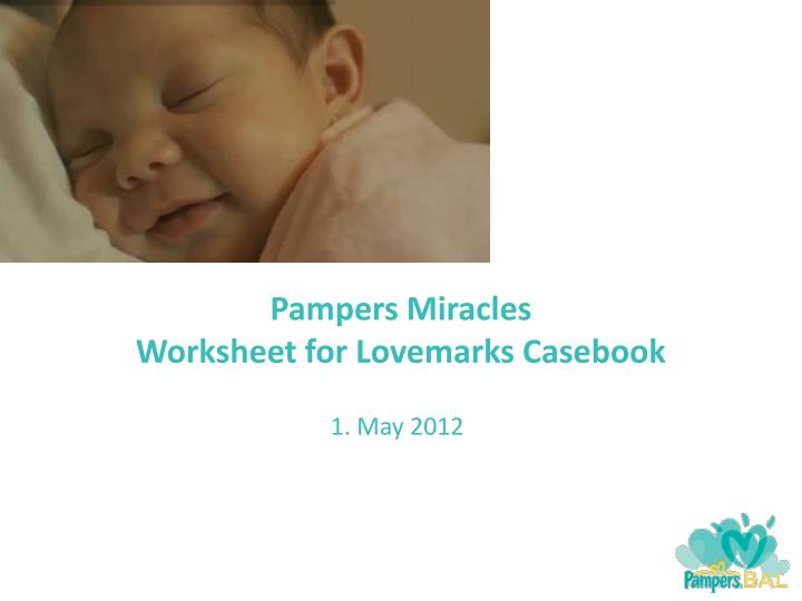 pampers miracles worksheet for lovemarks casebook n.