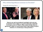 who will the republicans nominate for president