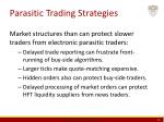 parasitic trading strategies