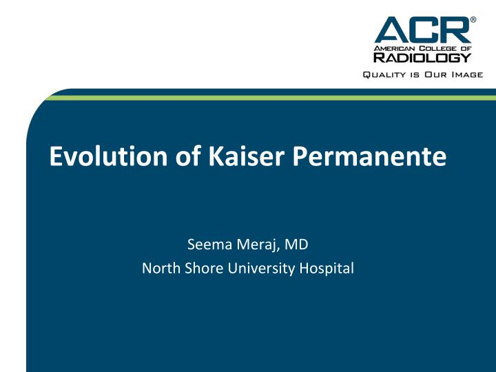 evolution of kaiser permanente n.