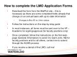 how to complete the lmo application forms