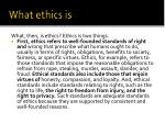 what ethics is