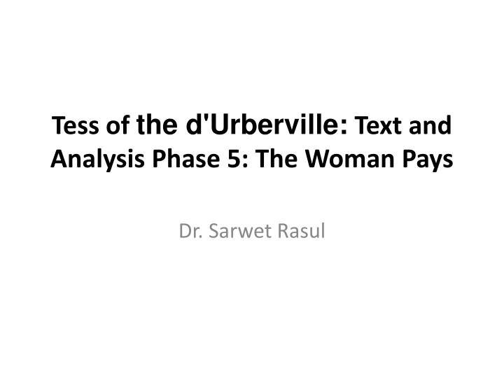 tess of the d urberville text and analysis phase 5 the woman pays n.