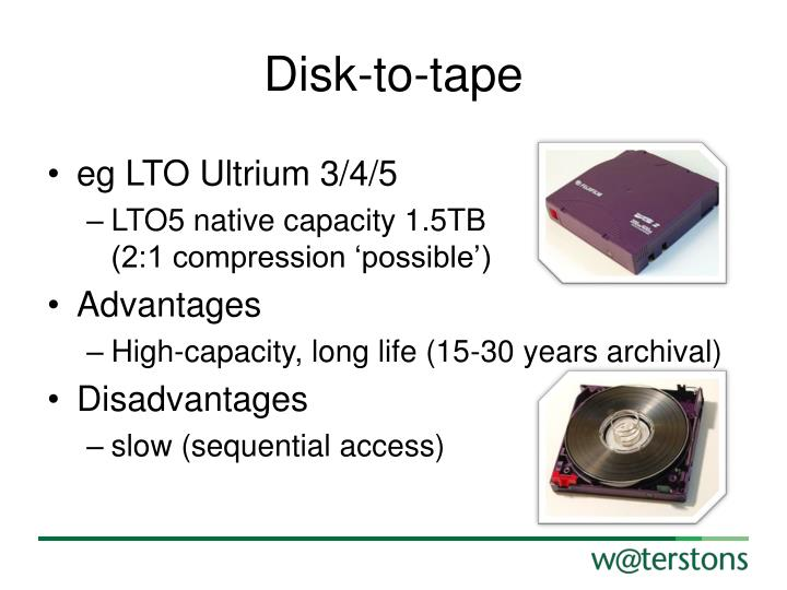 Disk-to-tape