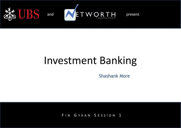 investment banking n.