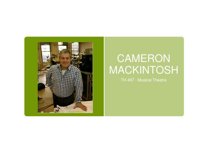 cameron mackintosh n.