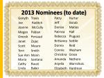 2013 nominees to date