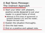 a bad news message the indirect approach